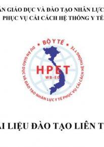 Chương trình, tài liệu đào tạo liên tục về chăm sóc sức khỏe ban đầu theo nguyên lý y học gia đình cho y tế cơ sở