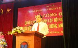 Lễ công bố bố Quyết định của Bộ trưởng Bộ Y tế về việc thành lập Hội đồng Trường và Quyết định công nhận Chủ tịch Hội đồng Trường Đại học Kỹ thuât y tế Hải Dương